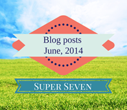 The Super Seven – Top Sales, Marketing and Customer Service Posts in June