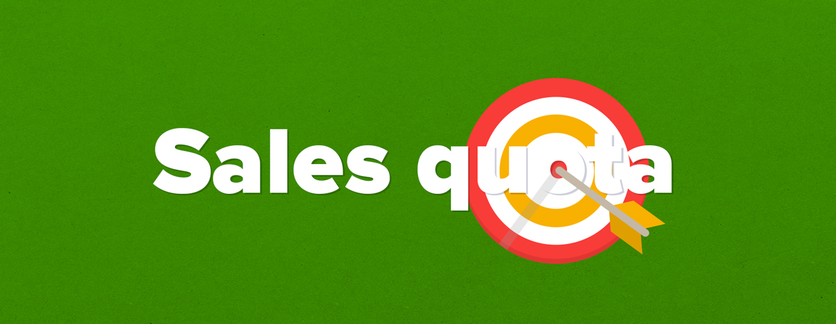 sales quota  a step