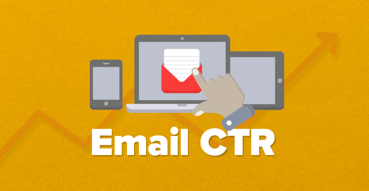 The Science Behind Email Click Through Rates (and How to Increase Email CTR)