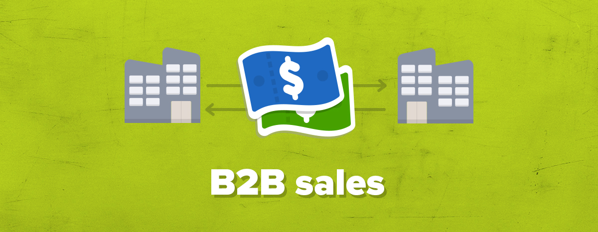 3 B2B sales strategies proven to win more customers