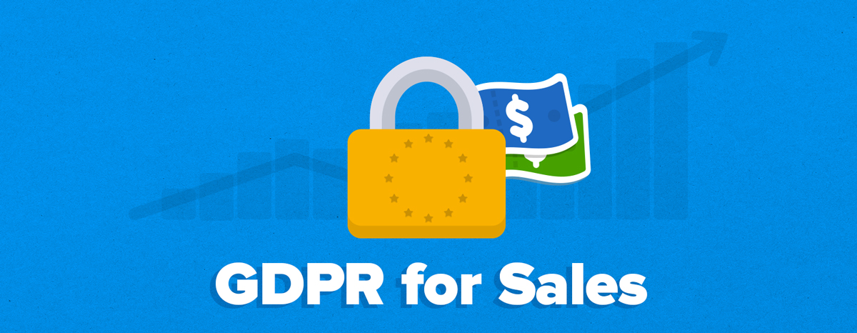 GDPR for sales: How to find new customers without breaking the law!