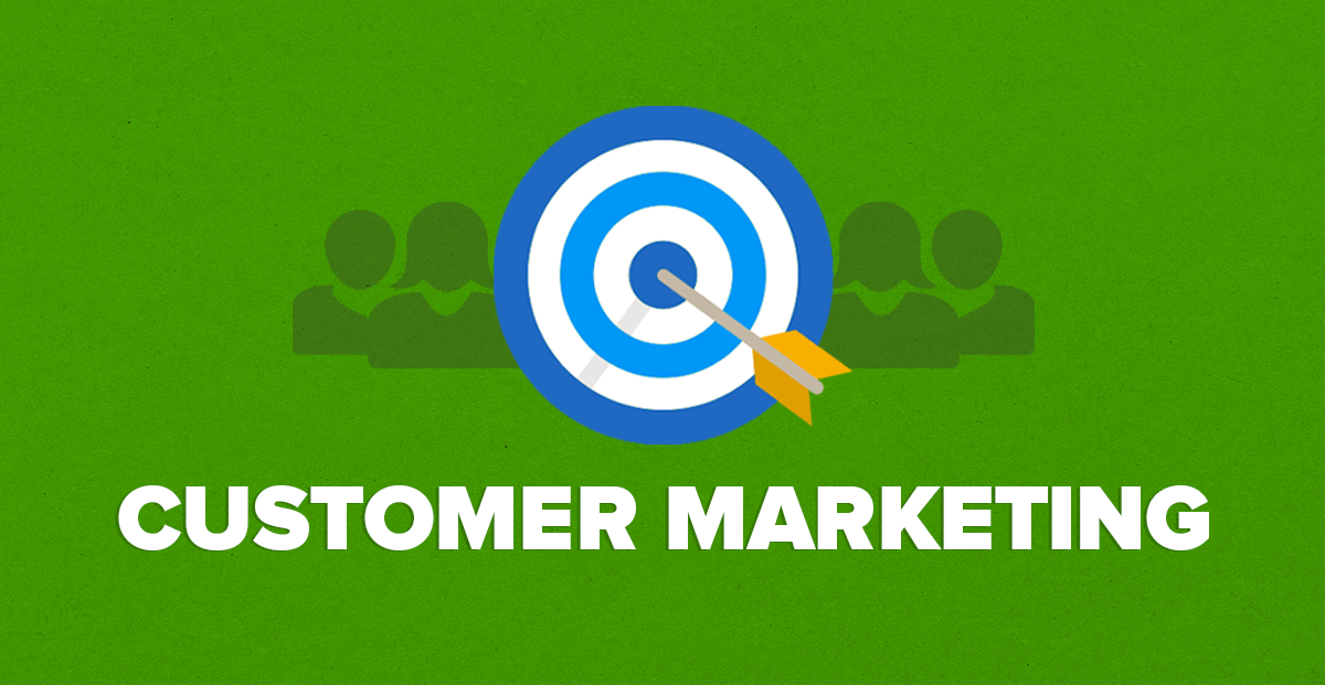 The Power of Customer Marketing (with 3 Proven Growth Strategies)