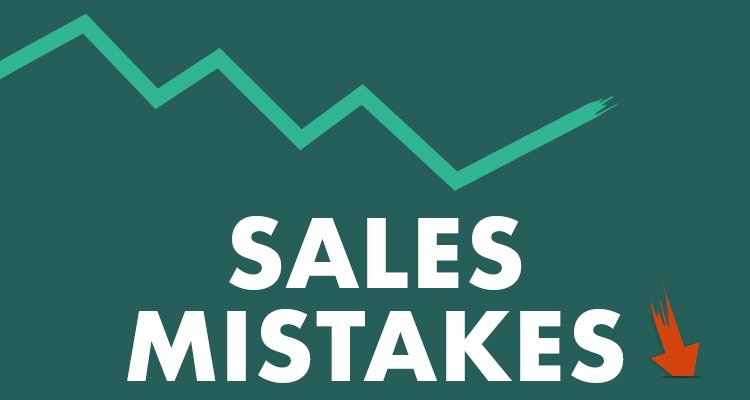 Top sales mistakes